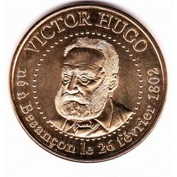 25 - Victor Hugo né à Besançon le 26 février 1802 - 2013