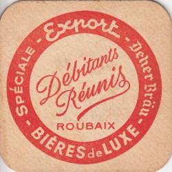 Sous bock de bière - Débitants Réunis - Roubaix - Imprimé en Belgique