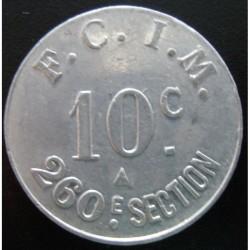 Monnaie de nécessité - 10 Centimes - F.C.I.M 260e Section - Salins les Bains [39]