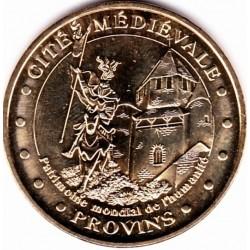 77 - Provins - 2008 - patrimoine mondial de l'humanité
