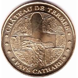 11 - Pays Cathare - Château de Termes - 2008