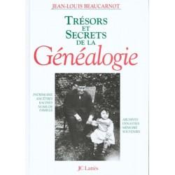 Trésors et secrets de la généalogie - Jean-Louis Beaucarnot