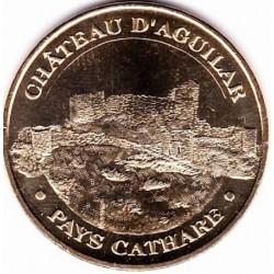 11 - Pays Cathare - Château d'Aguilar - 2009